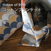 House of Rym/ハウスオブリュム/コットンブランケット